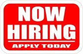 Sign: Now Hiring, Apply Today